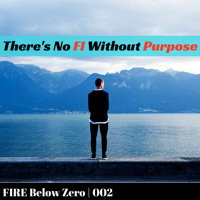 There's No FI Without Purpose