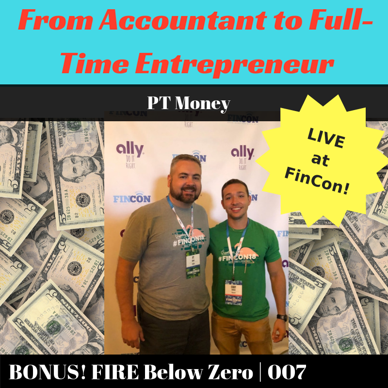 007 | From Accountant to Full-Time Entrepreneur | PT Money