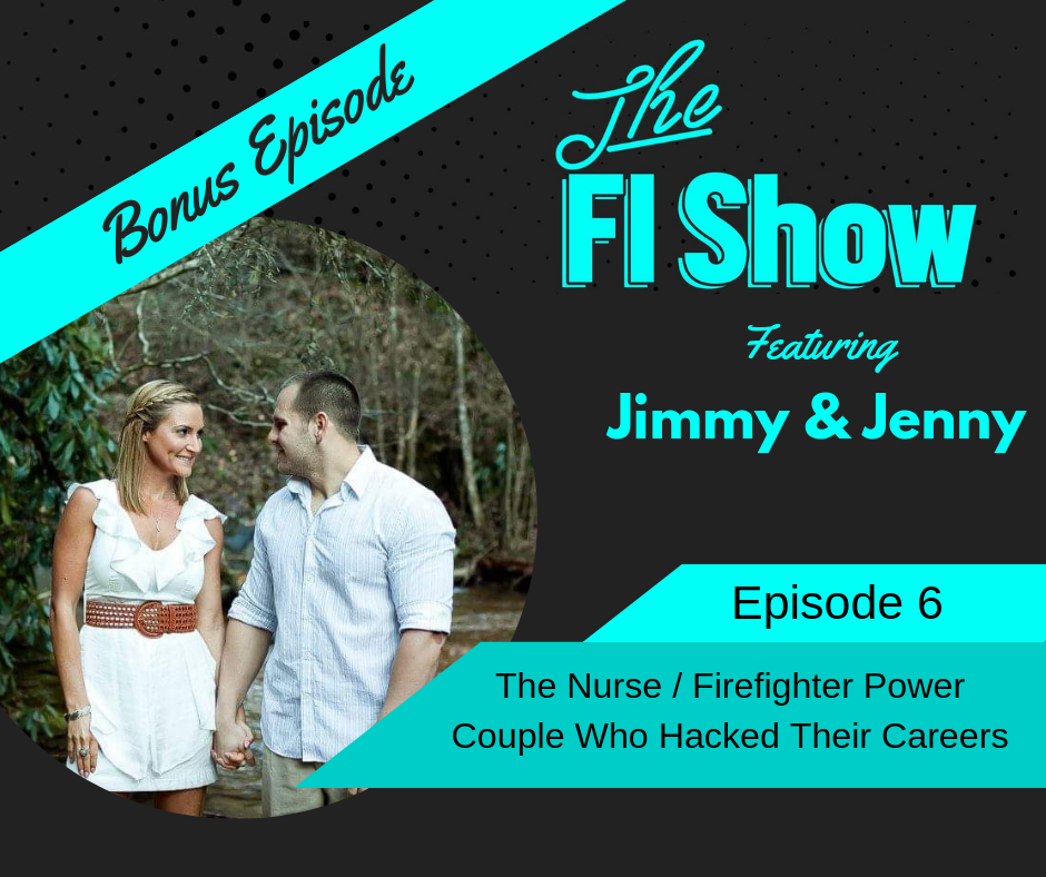 A Power Couple's Path to FI | Jimmy and Jenny from Living Life Loving Us