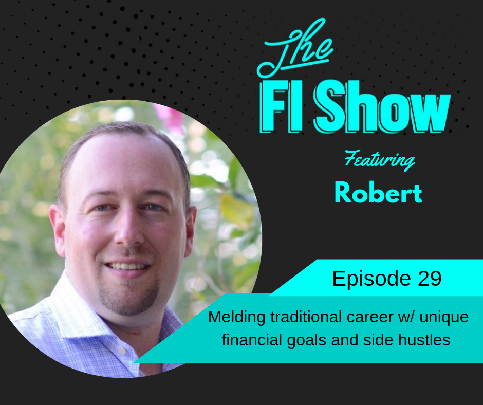 A Former Retail Store Manager and Serial Entrepreneur's Path to FI | Robert from the College Investor