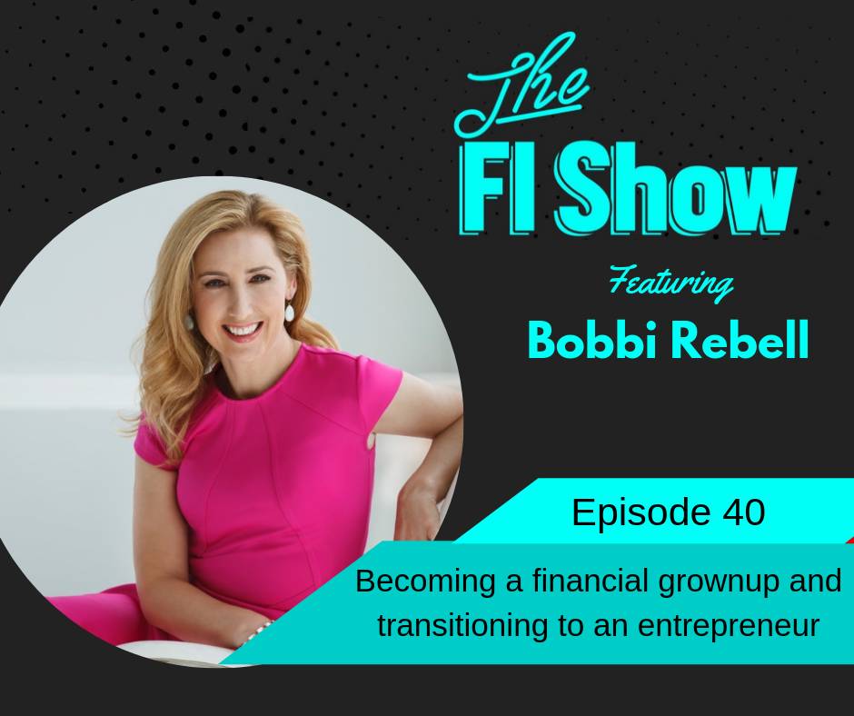 Becoming a Financial Grownup | Bobbi Rebell