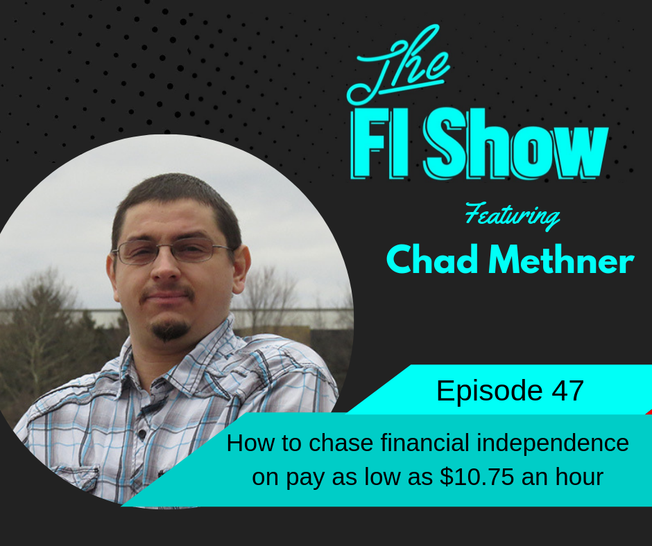 The Low Income Path to FI | Chad Methner