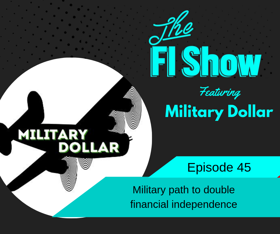 Financial Independence in the Military | Military Dollar