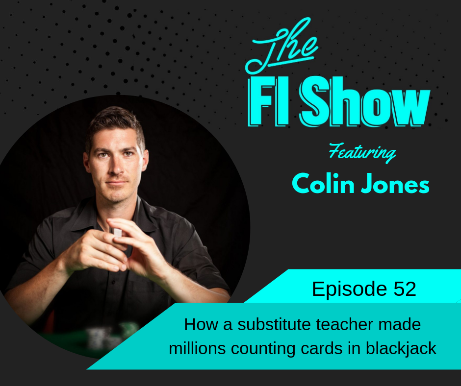 Blackjack Your Way to Financial Independence | Colin Jones from Blackjack Apprenticeship