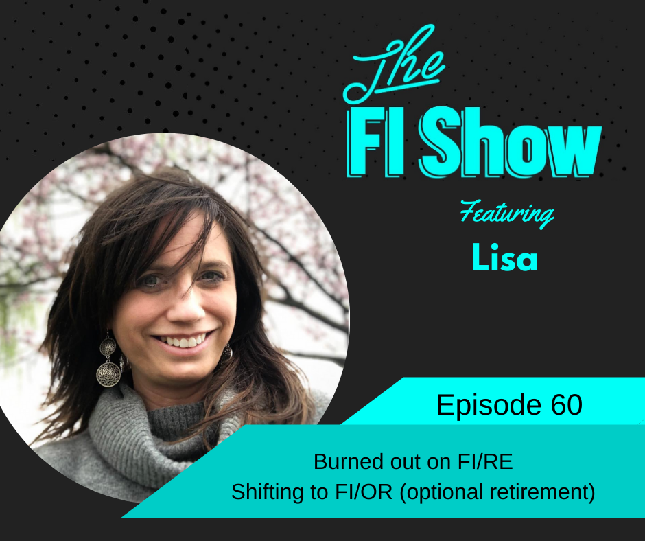 Financial Independence Optional Retirement | Lisa from Mad Money Monster